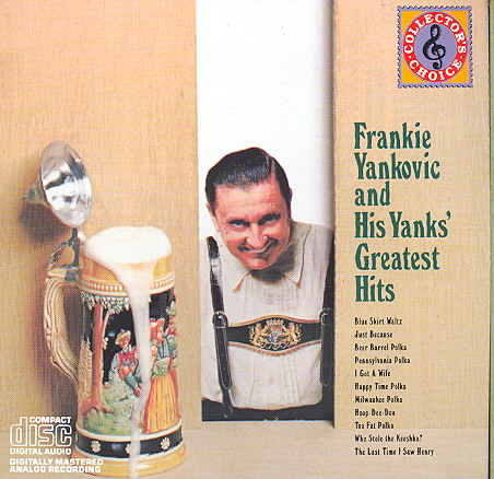 FRANKIE YANKOVIC & HIS YANKS GREATEST BY YANKOVIC,FRANKIE (CD)