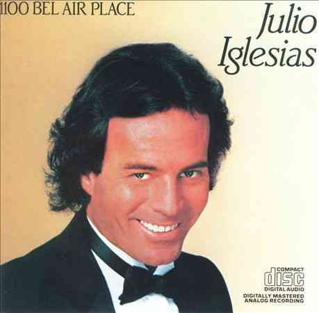1100 BEL AIR PLACE BY IGLESIAS,JULIO (CD)