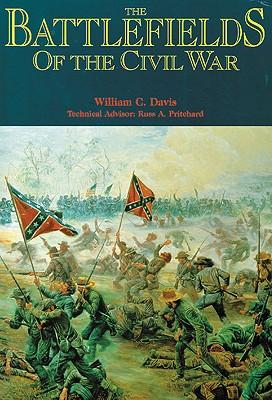 The Battlefields of the Civil War By Davis, William C.